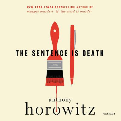 The Sentence is Death: A Novel Audiobook, by Anthony Horowitz