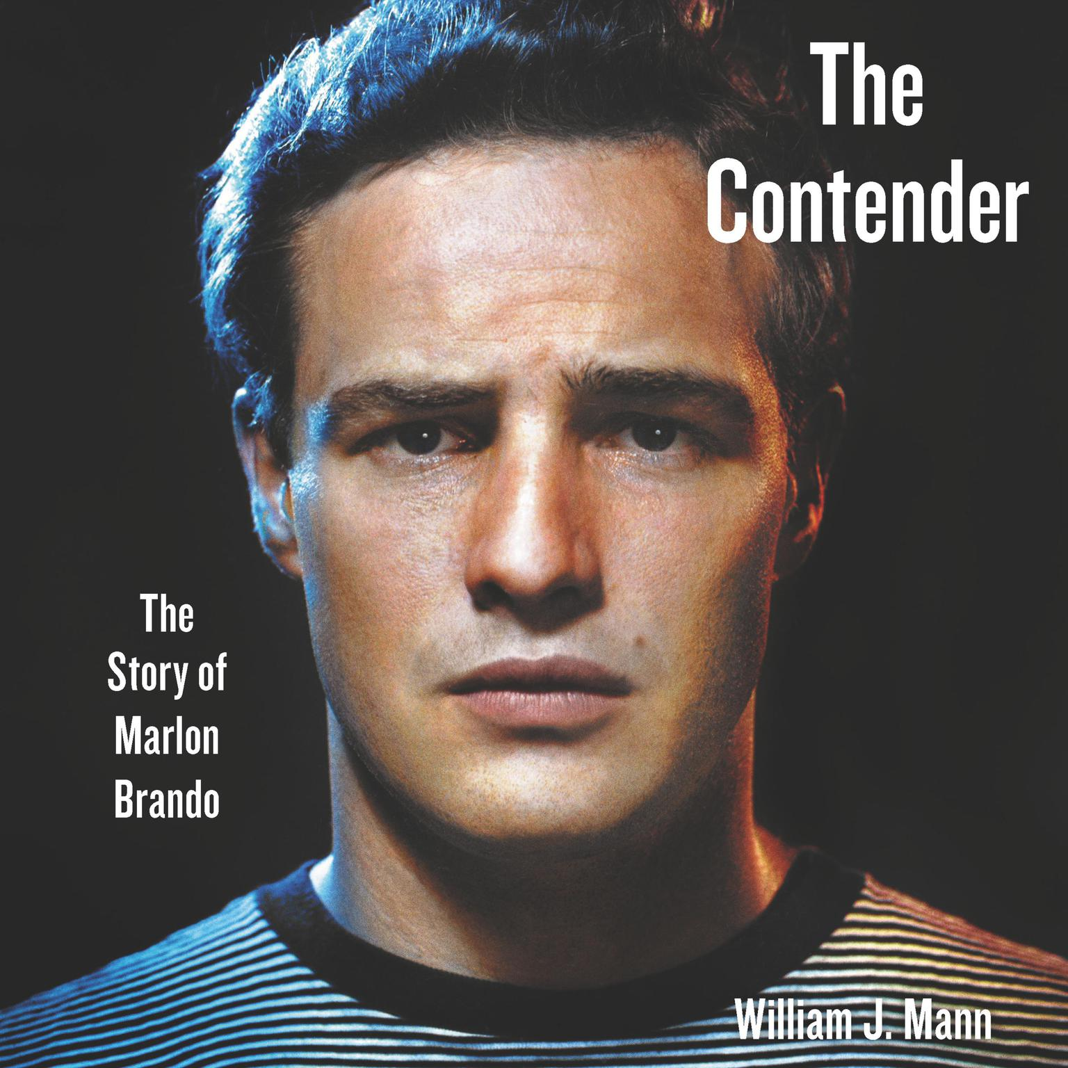 Printable The Contender: The Story of Marlon Brando Audiobook Cover Art