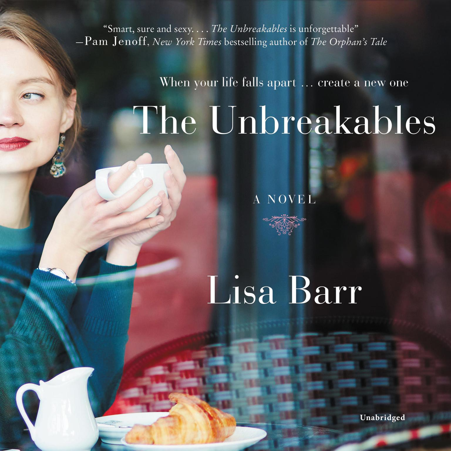 Printable The Unbreakables: A Novel Audiobook Cover Art
