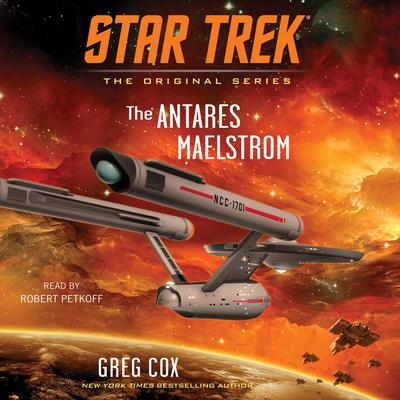 The Antares Maelstrom Audiobook, by Greg Cox