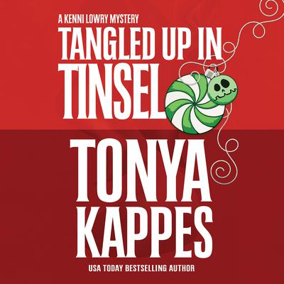 Tangled Up in Tinsel Audiobook, by Tonya Kappes