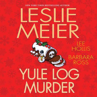 Yule Log Murder Audiobook, by Leslie Meier