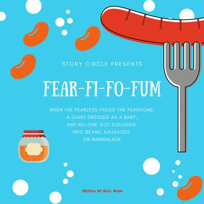 Fear Fi Fo Fum Audiobook, by Gill Kirk