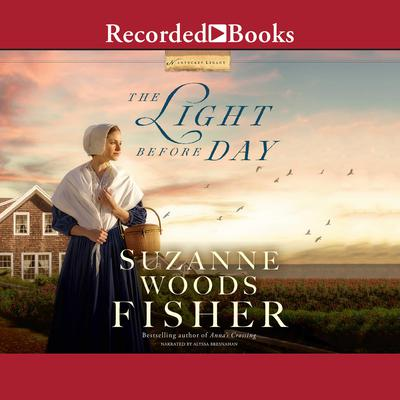 The Light Before Day Audiobook, by Suzanne Woods Fisher