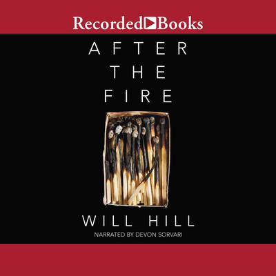 After the Fire Audiobook, by Will Hill