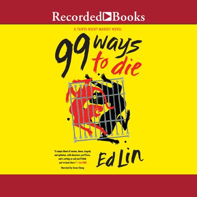 99 Ways to Die Audiobook, by Ed Lin