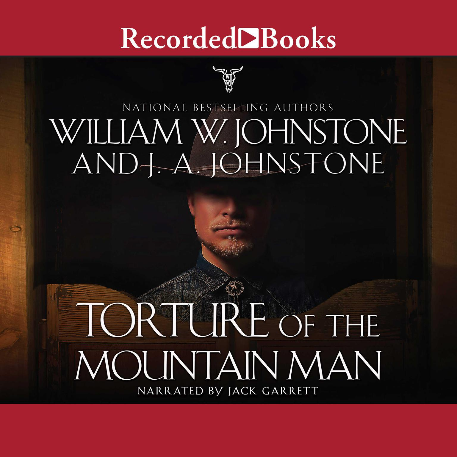 Torture of the Mountain Man Audiobook, by J. A. Johnstone