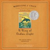 A Ring of Endless Light: The Austin Family Chronicles, Book 4 Audiobook, by Madeleine L'Engle