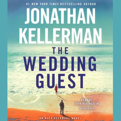The Wedding Guest: An Alex Delaware Novel Audiobook, by Jonathan Kellerman