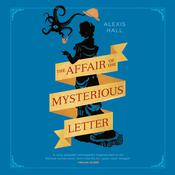 The Affair of the Mysterious Letter Audiobook, by Alexis Hall