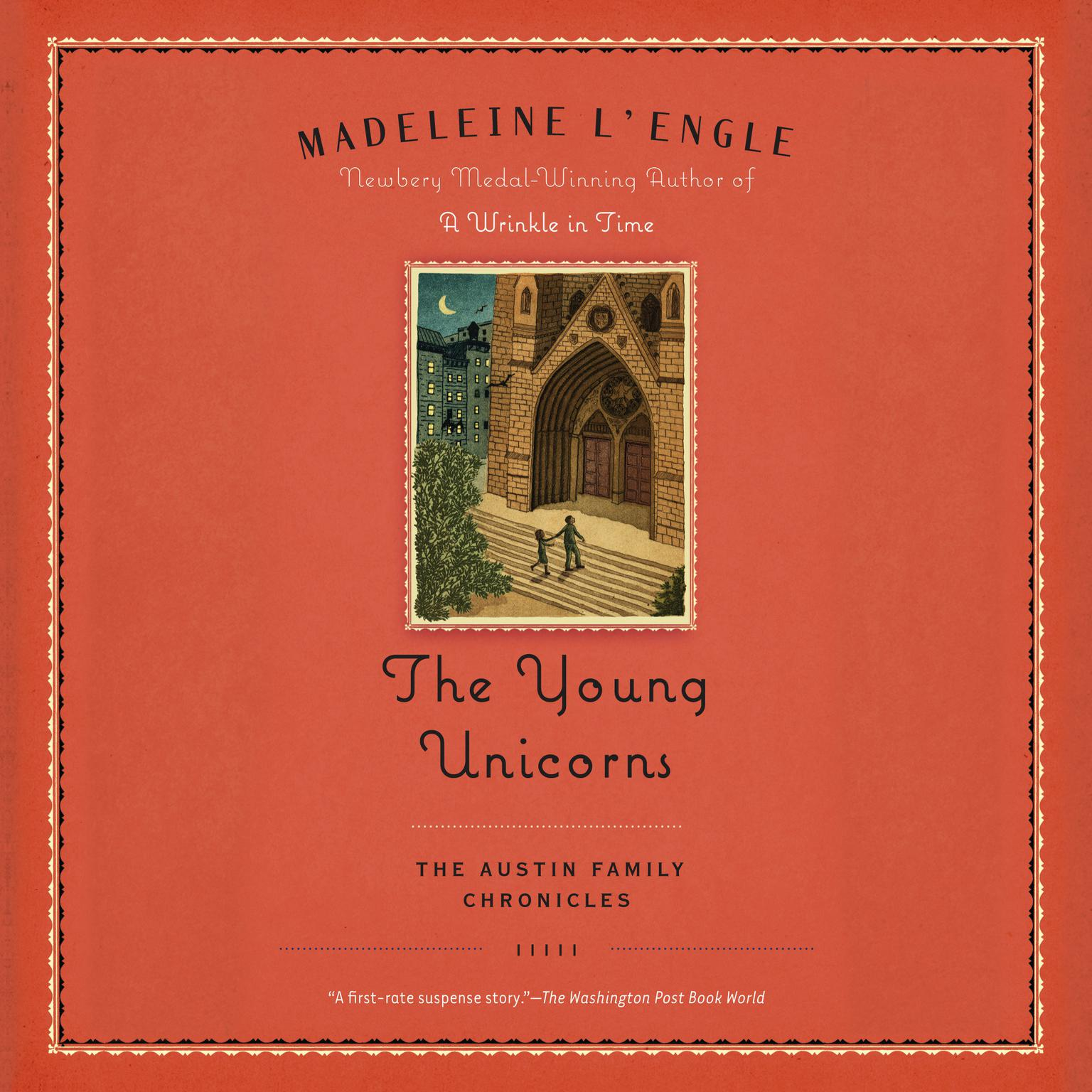 Printable The Young Unicorns: Book Three of The Austin Family Chronicles Audiobook Cover Art