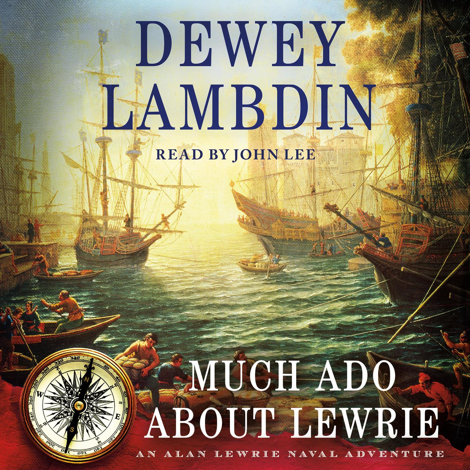 Printable Much Ado About Lewrie: An Alan Lewrie Naval Adventure Audiobook Cover Art