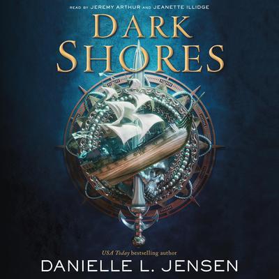 Dark Shores Audiobook, by Danielle L. Jensen