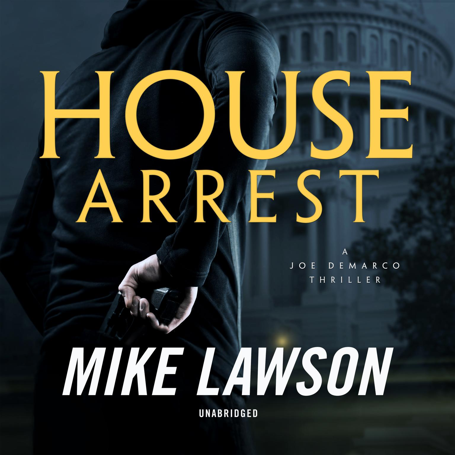 House Arrest: A Joe DeMarco Thriller Audiobook, by Mike Lawson