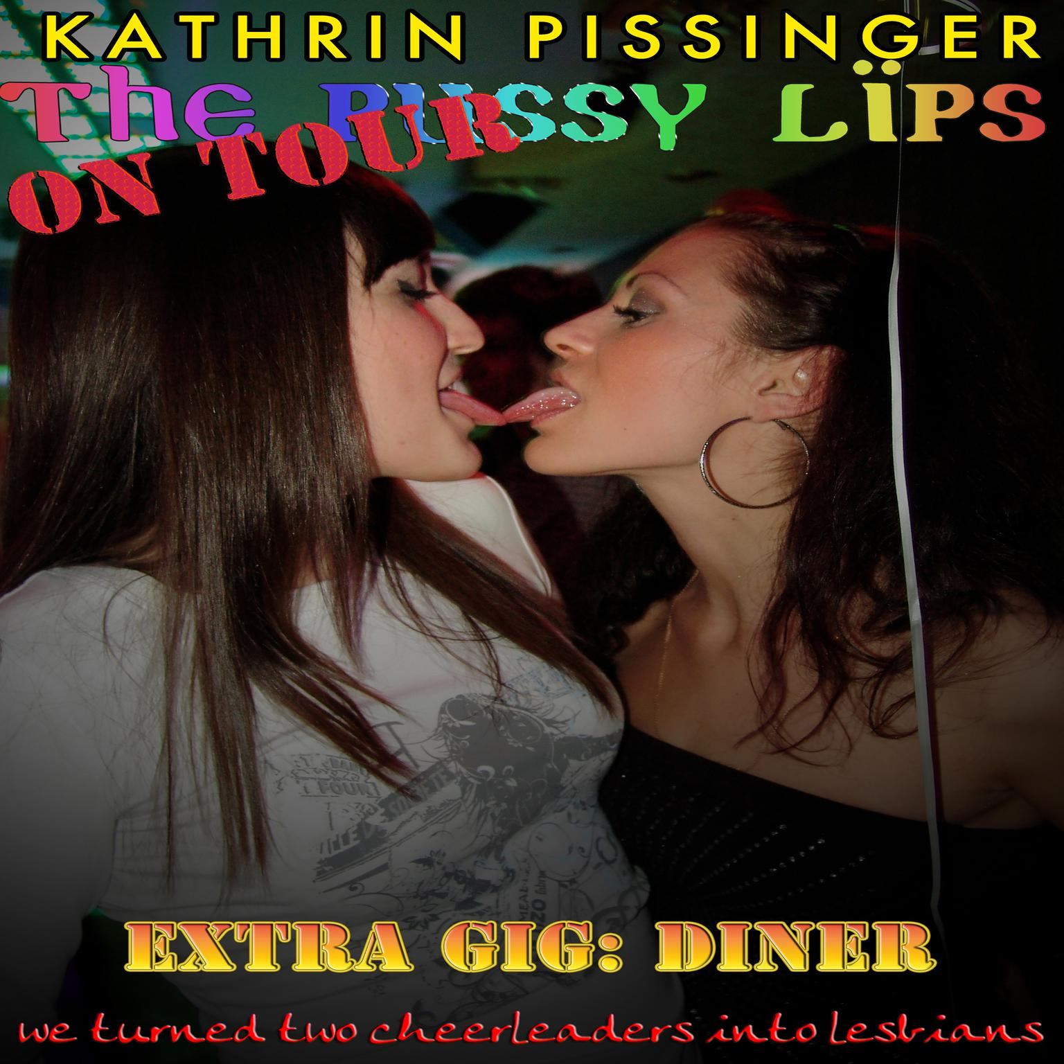 Extra Gig: Diner: we turned two cheerleaders into lesbians Audiobook, by Kathrin Pissinger