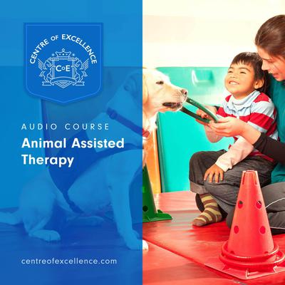 Animal Assisted Therapy Audiobook, by Centre of Excellence