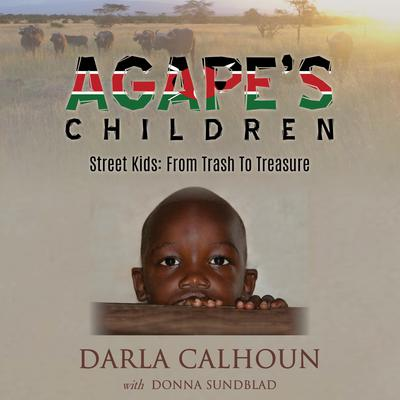 Agapes Children Audiobook, by Darla Calhoun