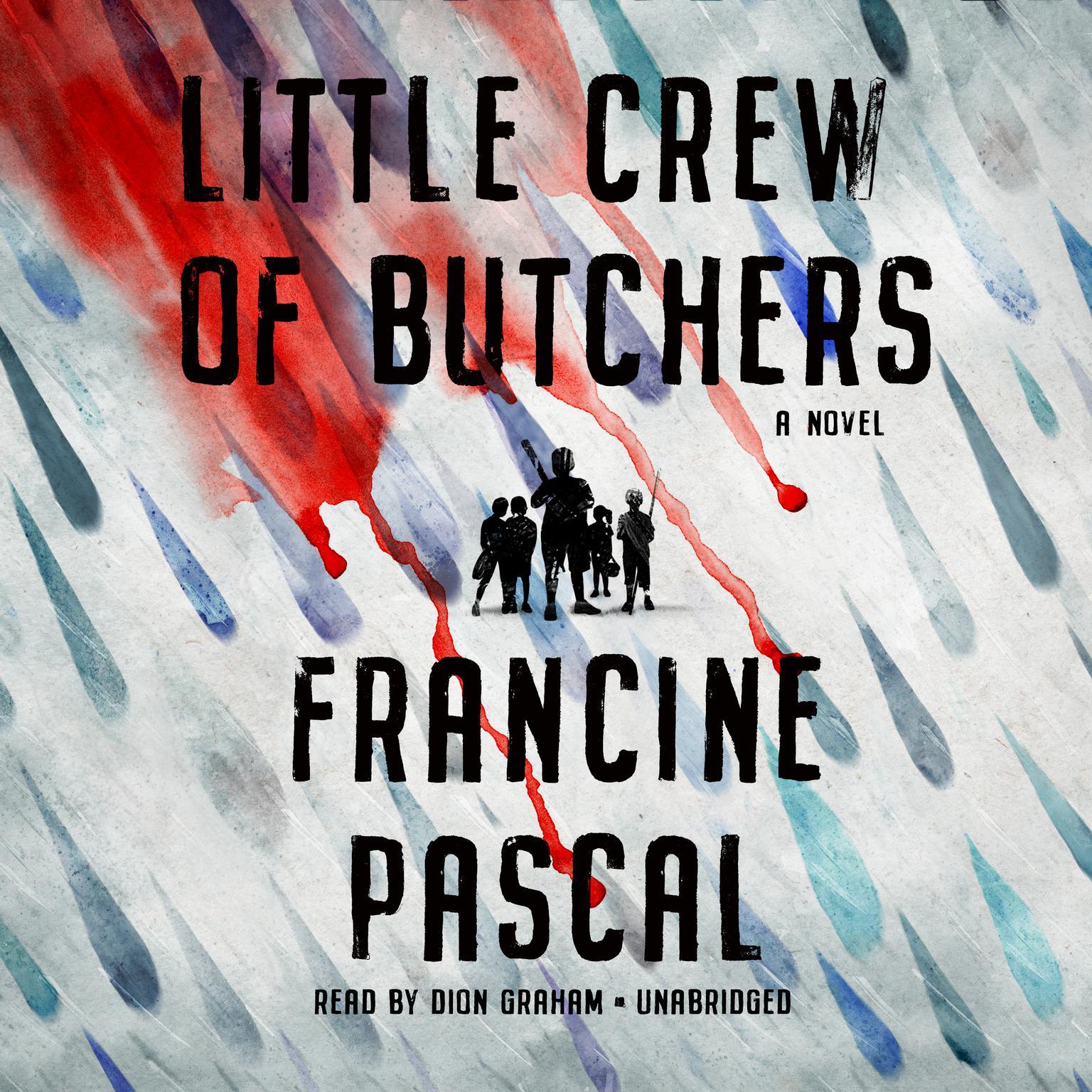 Printable Little Crew of Butchers: A Novel Audiobook Cover Art