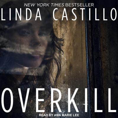 Overkill Audiobook, by Linda Castillo