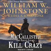 Kill Crazy Audiobook, by J. A. Johnstone, William W. Johnstone