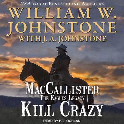 Kill Crazy Audiobook, by J. A. Johnstone