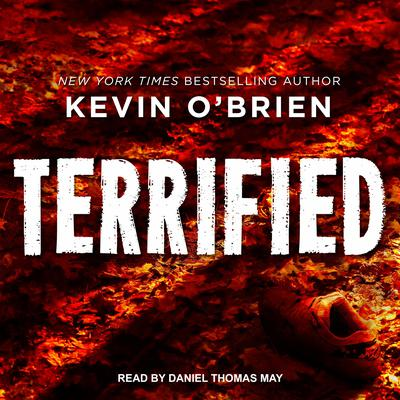 Terrified Audiobook, by Kevin O'Brien