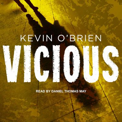 Vicious Audiobook, by Kevin O'Brien