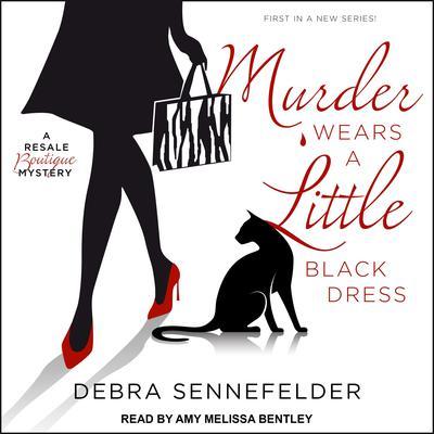 Murder Wears a Little Black Dress Audiobook, by Debra Sennefelder