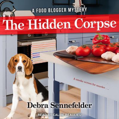The Hidden Corpse Audiobook, by Debra Sennefelder