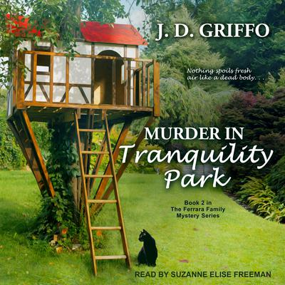 Murder in Tranquility Park Audiobook, by J.D. Griffo
