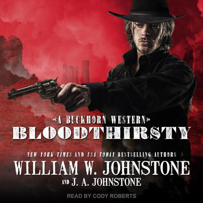 Bloodthirsty Audiobook, by J. A. Johnstone