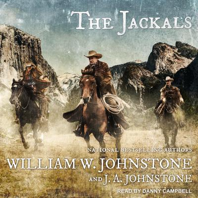 The Jackals Audiobook, by J. A. Johnstone
