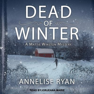 Dead of Winter Audiobook, by Annelise Ryan