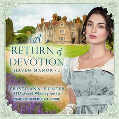 A Return of Devotion Audiobook, by Kristi Ann Hunter