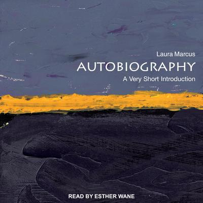 Autobiography: A Very Short Introduction Audiobook, by Laura Marcus
