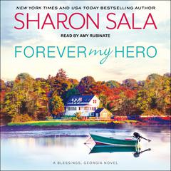 Forever My Hero Audiobook, by Sharon Sala