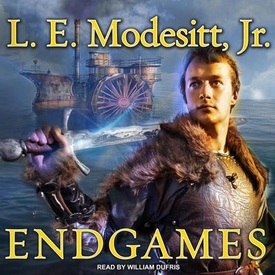 Endgames Audiobook, by L. E. Modesitt