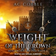 Weight of the Crown Audiobook, by AC Cobble