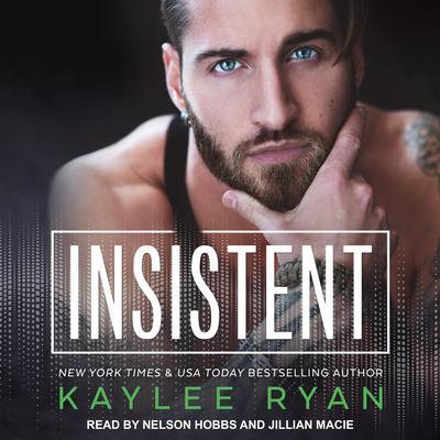Insistent Audiobook, by Kaylee Ryan
