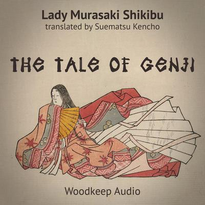 The Tale of Genji Audiobook, by Murasaki Shikibu