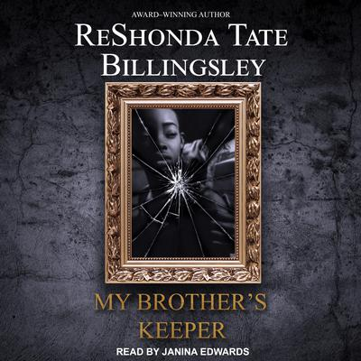 My Brothers Keeper Audiobook, by ReShonda Tate Billingsley