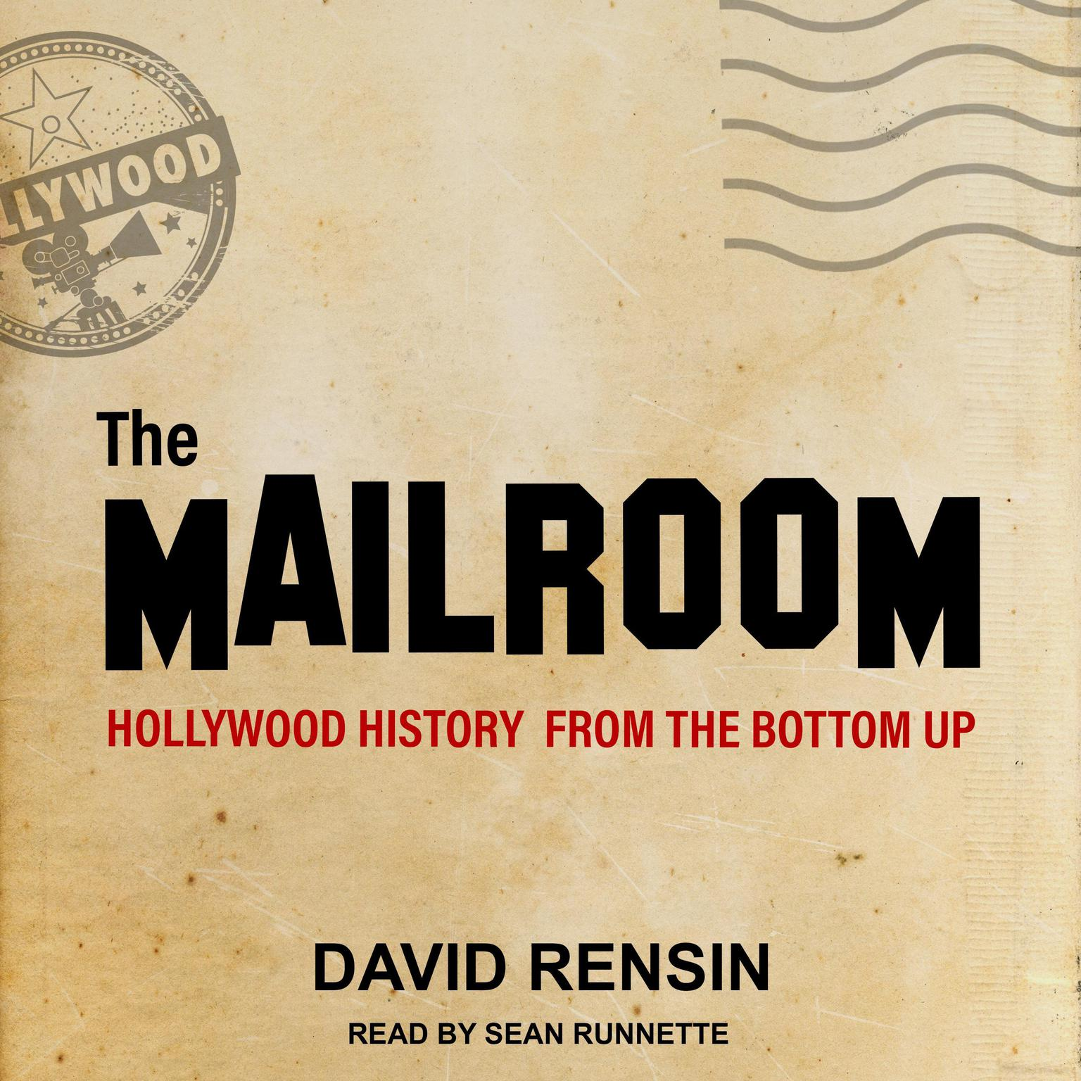 Printable The Mailroom: Hollywood History from the Bottom Up Audiobook Cover Art
