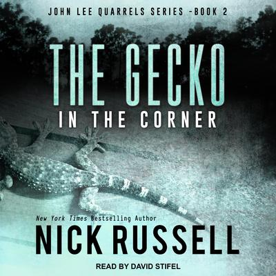 The Gecko in The Corner Audiobook, by Nick Russell