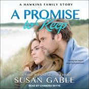 A Promise to Keep  Audiobook, by Susan Gable