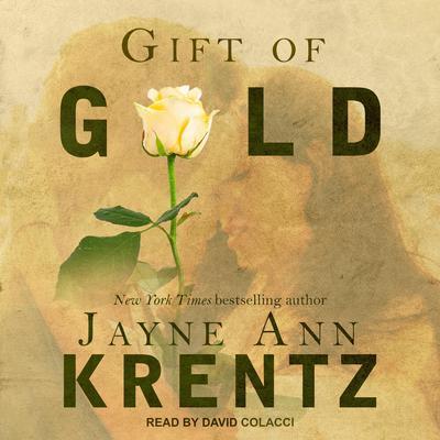 Gift of Gold Audiobook, by Jayne Ann Krentz
