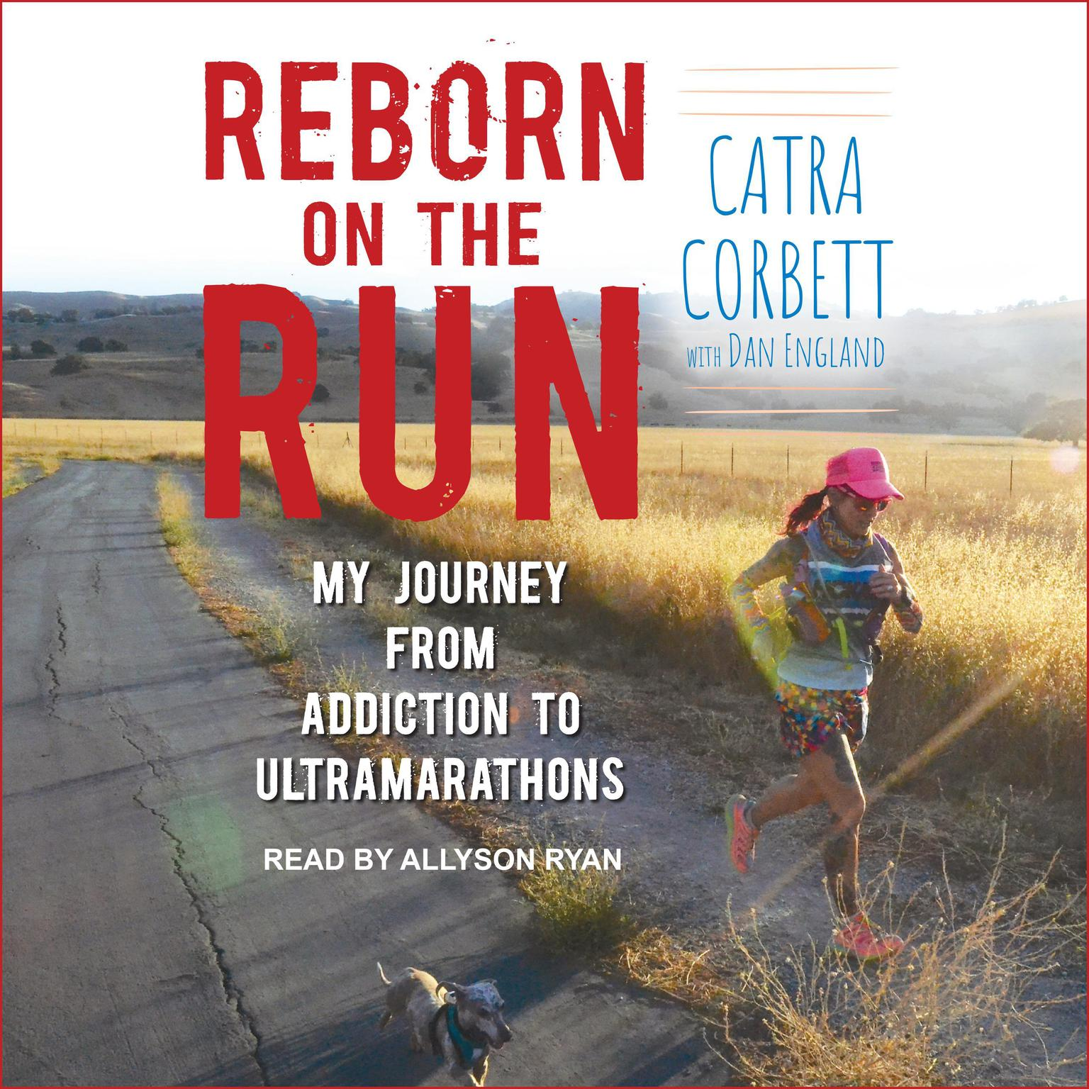 Printable Reborn on the Run: My Journey from Addiction to Ultramarathons Audiobook Cover Art