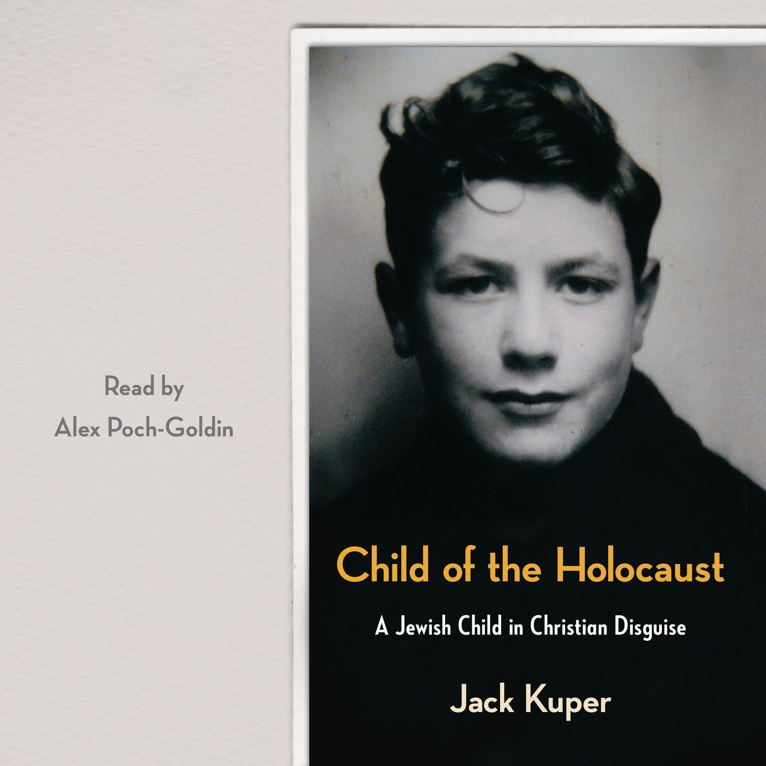 Printable Child of the Holocaust: A Jewish Child in Christian Disguise Audiobook Cover Art