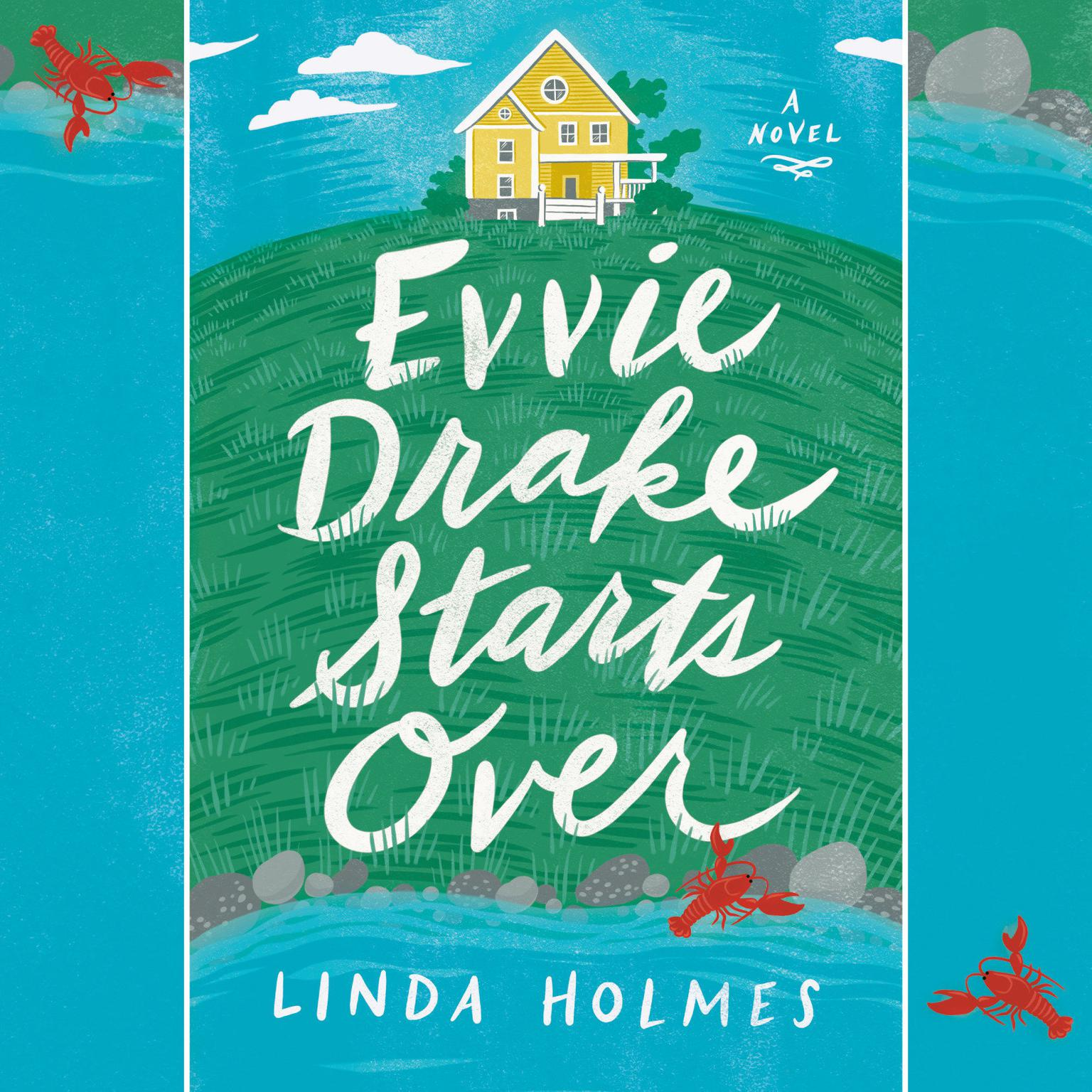 Printable Evvie Drake Starts Over: A Novel Audiobook Cover Art