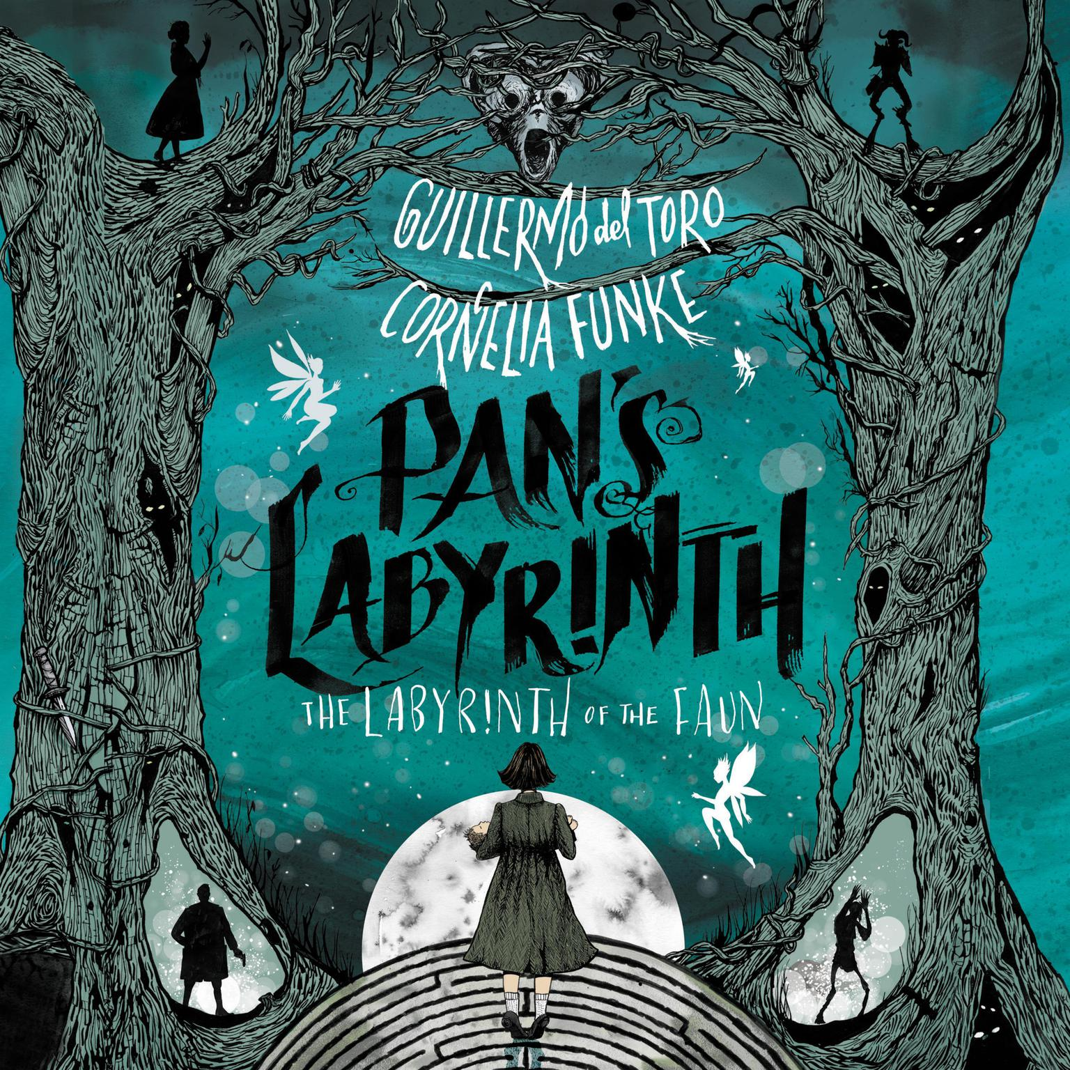 Pans Labyrinth: The Labyrinth of the Faun: The Labyrinth of the Faun Audiobook, by Guillermo del Toro