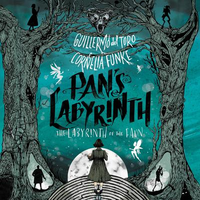 Pan's Labyrinth: The Labyrinth of the Faun Audiobook, by Guillermo Del Toro